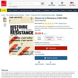 Histoire de la Résistance (1940-1945) de Olivier Wieviorka - Livre - Decitre