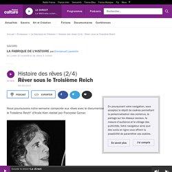 Histoire des rêves (2/4) : Rêver sous le Troisième Reich