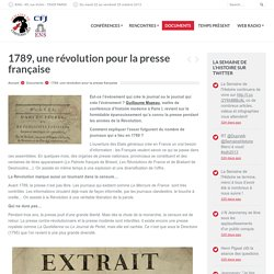 1789, une révolution pour la presse française