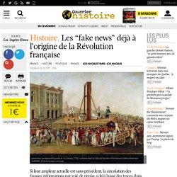 """Histoire . Les """"fake news"""" déjà à l'origine de la Révolution française"""
