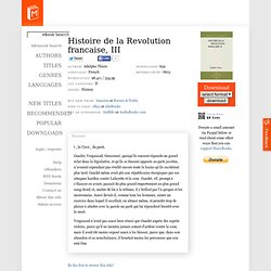 Histoire de la Revolution francaise, III by Adolphe Thiers