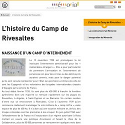 L'histoire du Camp de Rivesaltes - Mémorial de Rivesaltes