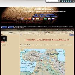 [Turquie] Gobekli Tepe, plus vieux temple de l' humanité ?
