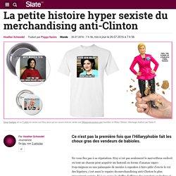 La petite histoire hyper sexiste du merchandising anti-Clinton