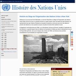 Histoire du Siège des Nations Unies - des Nations Unies