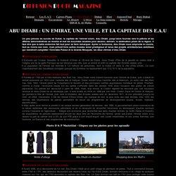 Abu Dhabi - Histoire et situation - Visiter Abu Dhabi - Que voir Abu Dhabi ?