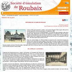 Histoire de la gare - Société d'émulation de Roubaix