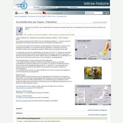 lettres-histoire - les sociétés face aux risques : Fukushima