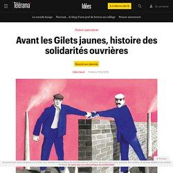 Avant les Gilets jaunes, histoire des solidarités ouvrières - Idées