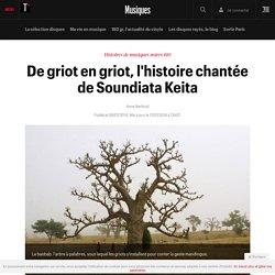 De griot en griot, l'histoire chantée de Soundiata Keita