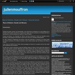 Race et histoire, Claude Lévi-Strauss - fiche de lecture - Le blog de Julien Mouffron