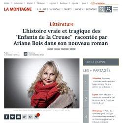 """L'histoire vraie et tragique des """"Enfants de la Creuse"""" racontée par Ariane Bois dans son nouveau roman - Guéret (23000)"""