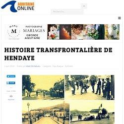 Histoire transfrontalière de Hendaye