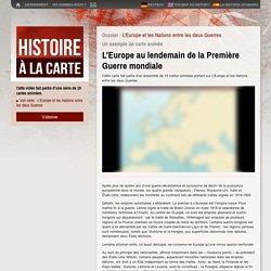 Cartes et Histoire de l'Europe : Traité de Versailles, Saint Germain et Trianon, Accords de Munich