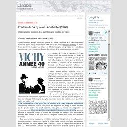 L'histoire de Vichy selon Henri Michel (1966)