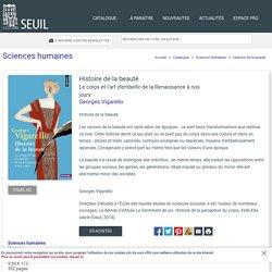 Histoire de la beauté, Georges Vigarello, Sciences humaines - Seuil