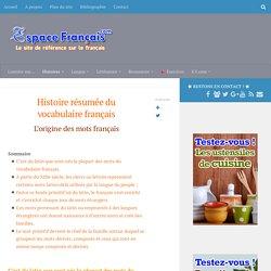 Histoire résumée du vocabulaire français