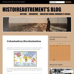 Colonisation/décolonisation