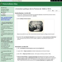 HistoireBatxi-Bac - L'évolution politique de la France de 1848 à 1914