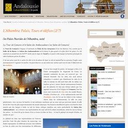 culture et histoireL'Alhambra: Palais, Tours et édifices (2/7) - Andalousie, culture et histoire