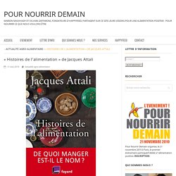 """Histoires de l'alimentation"" de Jacques Attali"