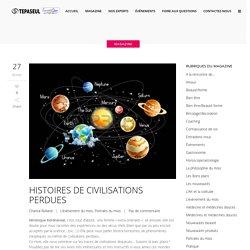 HISTOIRES DE CIVILISATIONS PERDUES - Tepaseul