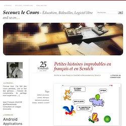 Petites histoires improbables en français et en Scratch