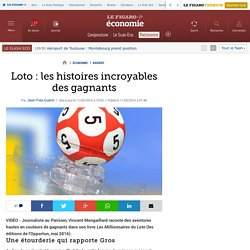 Loto : les histoires incroyables des gagnants