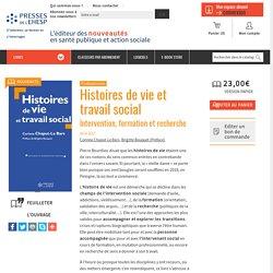 Histoires de vie et travail social : Intervention, formation et recherche - Livre