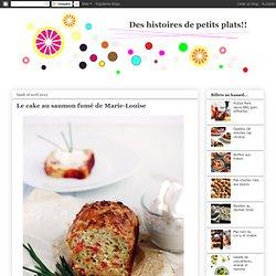 La vie de Julie: Le cake au saumon fumé de Marie-Louise