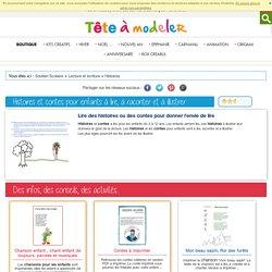 Histoires et contes pour enfants à lire, à raconter et à illustrer / Histoires enfants
