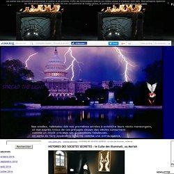 HISTOIRES DES SOCIETES SECRETES : le Culte des Illuminati, ou Moriah
