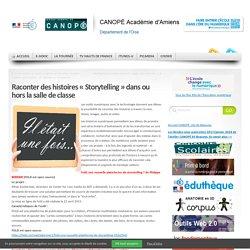 Raconter des histoires «Storytelling» dans ou hors la salle de classe