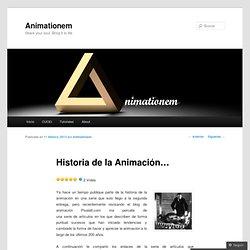 Historia de la Animación…