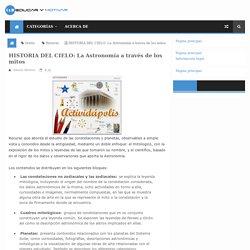 HISTORIA DEL CIELO: La Astronomía a través de los mitos ~ Juegos gratis y Software Educativo