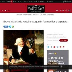 Breve historia de Antoine Augustin Parmentier y la patata