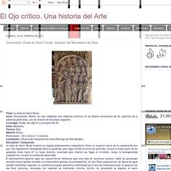 El Ojo crítico. Una historia del Arte: Comentario. Duda de Santo Tomás. Claustro del Monasterio de Silos.