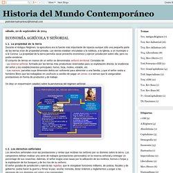Historia del Mundo Contemporáneo: ECONOMÍA AGRÍCOLA Y SEÑORIAL