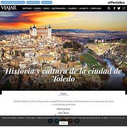 Historia y cultura de la ciudad de Toledo