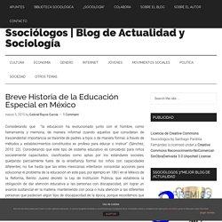Breve Historia de la Educación Especial en México