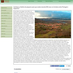 Conhece a história do pequeno país que existiu durante 800 anos na fronteira entre Portugal e Espanha?