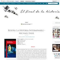 Reseña La Historia Interminable - Michael Ende