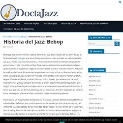 Historia del Jazz: Bebop