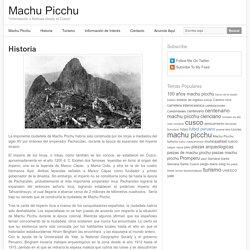 Historia - Machu Picchu