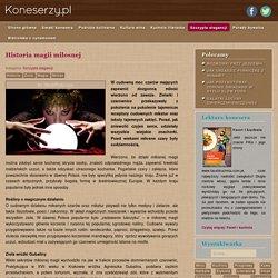 Historia magii miłosnej - Koneserzy.pl