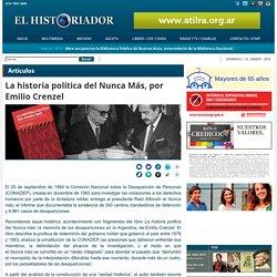 La historia política del Nunca Más, por Emilio Crenzel