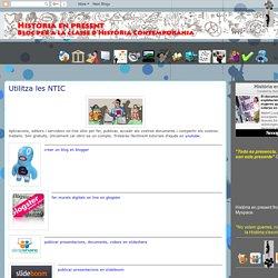 Història en present: Utilitza les NTIC