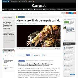 Historia prohibida de un país corrido - Revista Carrusel