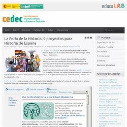 La Feria de la Historia: 9 proyectos para Historia de España