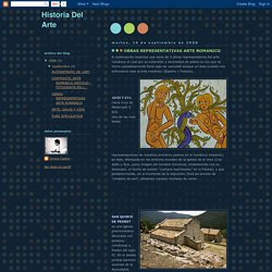 Historia Del Arte: OBRAS REPRESENTATIVAS ARTE ROMANICO